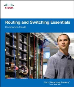 Routing and Switching Essentials Companion Guide (Hardcover)