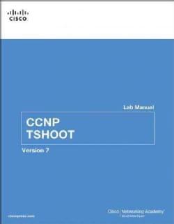 CCNP TSHOOT: Version 7 (Paperback)