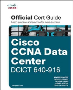 CCNA Data Center DCICT 640-916 Official Cert Guide