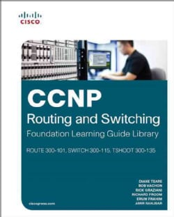 CCNP Routing and Switching Foundation Learning Library: ROUTE 300-101, SWITCH 300-115, TSHOOT 300-135 (Hardcover)