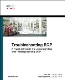 Troubleshooting Bgp: A Practical Guide to Understanding and Troubleshooting Bgp (Paperback)