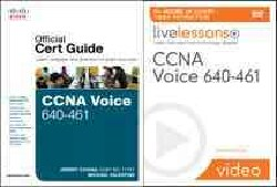 CCNA Voice 640-461 Official Cert Guide / LiveLessons