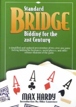 Standard Bridge Bidding for the 21st Century (Paperback)