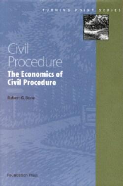 Economics of Civil Procedure 2002 (Paperback)