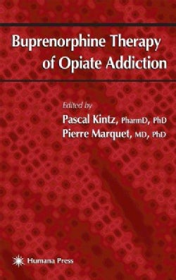 Buprenorphine Therapy of Opiate Addiction (Hardcover)
