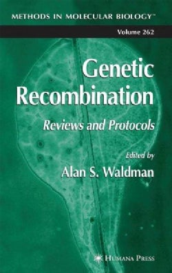 Genetic Recombination: Reviews and Protocols (Hardcover)