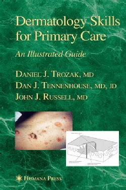 Dermatology Skills For Primary Care: An Illustrated Guide (Hardcover)