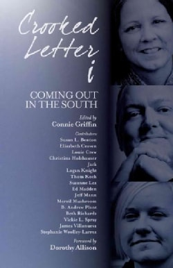 Crooked Letter i: Coming Out in the South (Paperback)