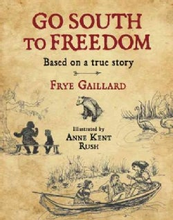 Go South to Freedom (Hardcover)