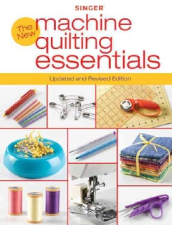 The New Machine Quilting Essentials (Paperback)