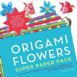 Origami Flowers Super Paper Pack: Folding Instructions and Paper for Hundreds of Blossoms
