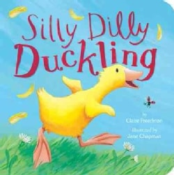 Silly Dilly Duckling (Board book)