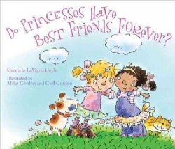 Do Princesses Have Best Friends Forever? (Hardcover)