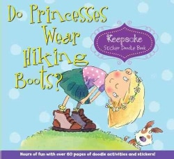 Do Princesses Wear Hiking Boots?: Keepsake Sticker Doodle Book (Hardcover)
