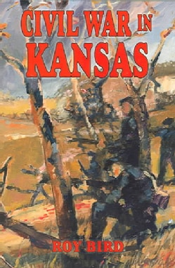 Civil War in Kansas (Paperback)