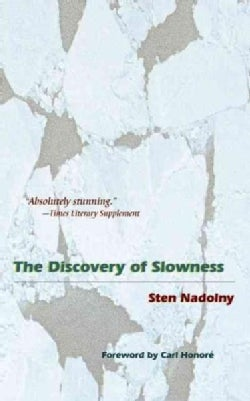 The Discovery Of Slowness (Paperback)