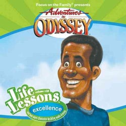 Aidventures in Odyssey Life Lessons: Excellence : three character-building audio dramas (CD-Audio)