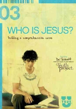 Who Is Jesus, Really?: Building a Comprehensive Case