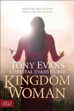 Kingdom Woman: Embracing Your Purpose, Power, and Possibilities (Hardcover)