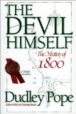 The Devil Himself: The Munity of 1800 (Paperback)