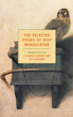 The Selected Poems of Osip Mandelstam (Paperback)