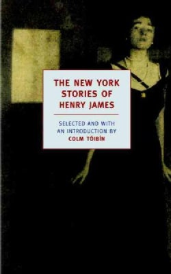 The New York Stories of Henry James (Paperback)