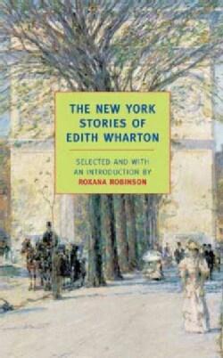The New York Stories of Edith Wharton (Paperback)