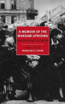A Memoir of the Warsaw Uprising (Paperback)