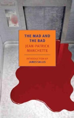 The Mad and the Bad (Paperback)
