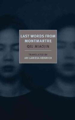 Last Words from Montmartre (Paperback)