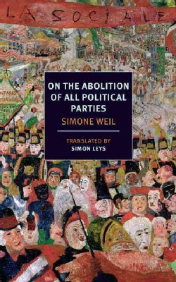 On the Abolition of All Political Parties (Paperback)