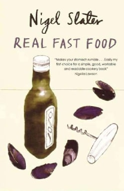 Real Fast Food: 350 Recipes Ready-to-eat in 30 Minutes (Paperback)