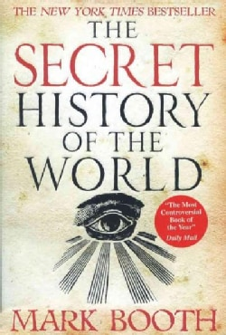 The Secret History of the World (Paperback)