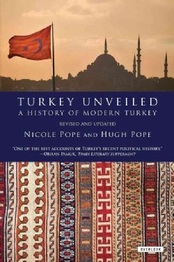 Turkey Unveiled: A History of Modern Turkey (Paperback)