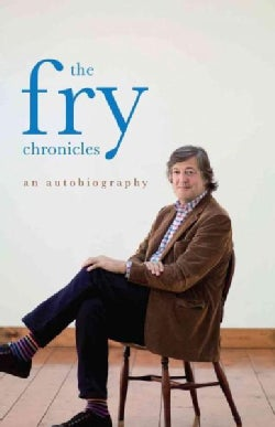 The Fry Chronicles (Hardcover)