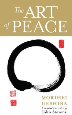 The Art of Peace (Paperback)