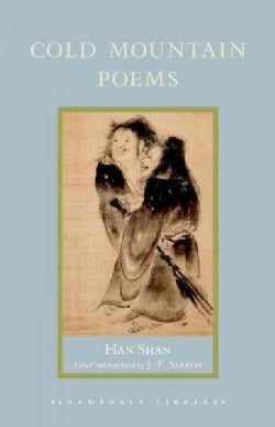 Cold Mountain Poems: Zen Poems of Han Shan, Shih Te, and Wang Fan-chih (Hardcover)