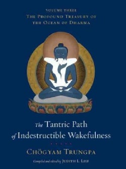 The Tantric Path of Indestructible Wakefulness (Hardcover)