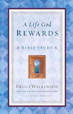 A Life God Rewards: Bible Study (Paperback)