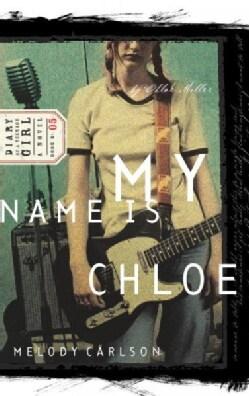 My Name Is Chloe: A Novel (Paperback)