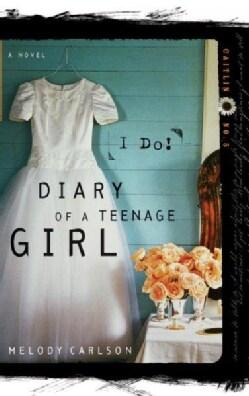 I Do: Diary of a Teenage Girl (Paperback)