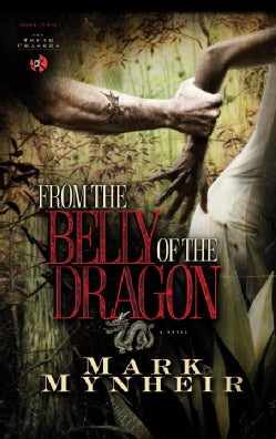From the Belly of the Dragon (Paperback)