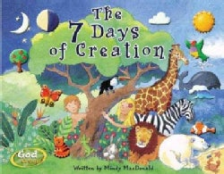 The 7 Days Of Creation (Hardcover)