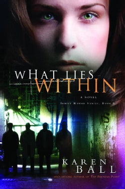 What Lies Within: A Novel (Paperback)