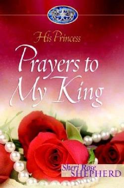 Prayers To My King (Hardcover)