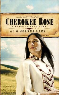 Cherokee Rose (Paperback)
