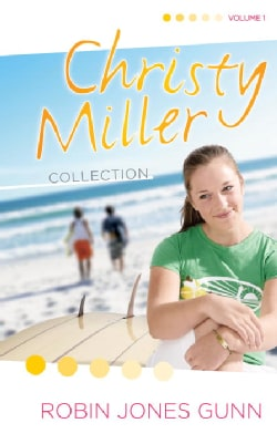 Christy Miller Collection: Summer Promise A Whisper and A Wish Yours Forever (Hardcover)