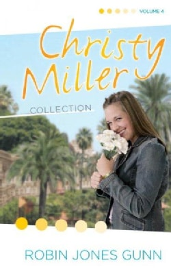 Christy Miller Collection: A Time To Cherish, Sweet Dreams, A Promise Is Forever (Hardcover)