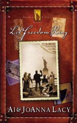 Let Freedom Ring (Paperback)