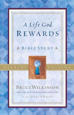 A Life God Rewards Bible Study: Leader's Edition (Paperback)